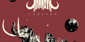 "ACID MAMMOTH - ""CARAVAN"" (2021, HEAVY PSYCH SOUNDS)"